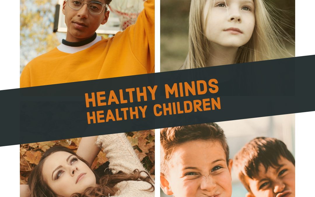 Healthy Minds Healthy Children