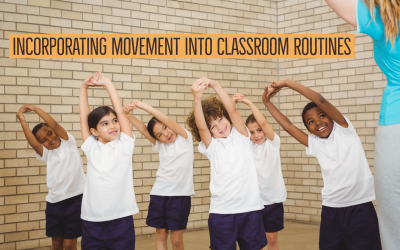 Incorporating Movement Into Classroom Routines